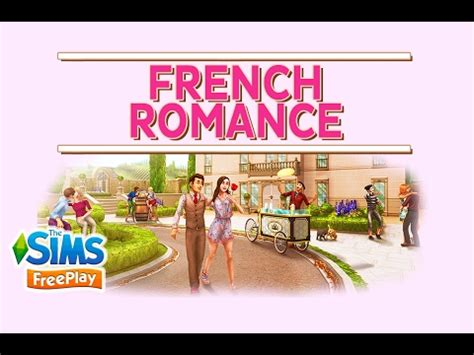 The Sims FreePlay - French Romance [Tutorial + Prizes