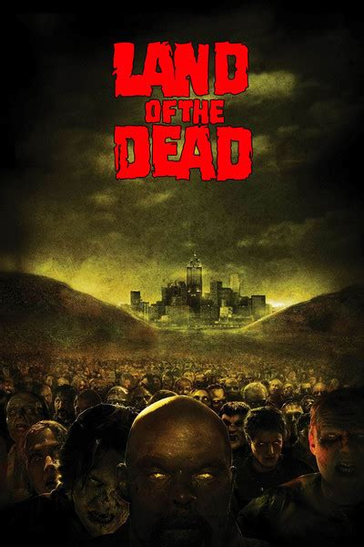 Land of the Dead Movie Review (2005) | Roger Ebert