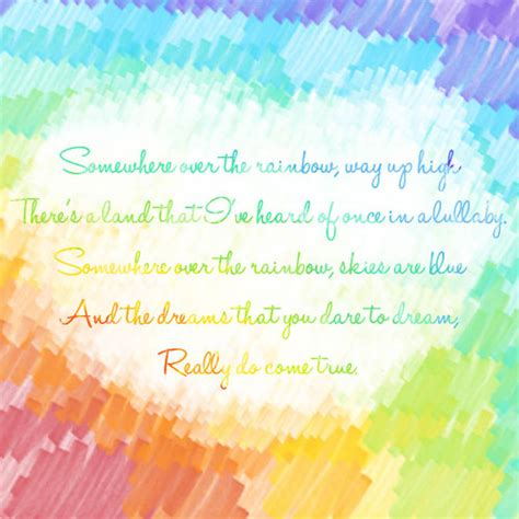 Somewhere Over The Rainbow Quotes