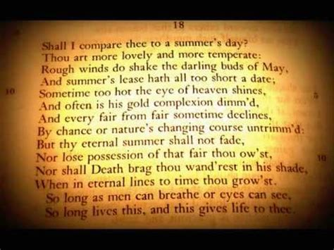 Shall I compare thee to a summers day? ~ Sonnet 18 by