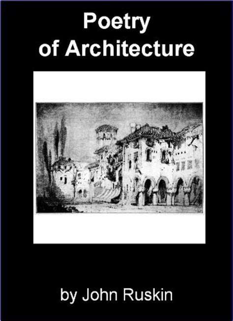 The Poetry of Architecture by John Ruskin - Download link