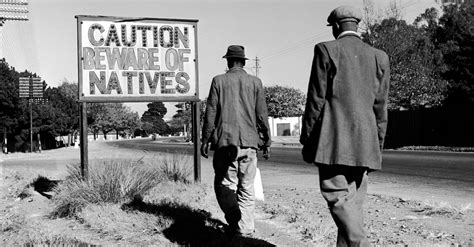 The racist signs South Africans had to look at every day