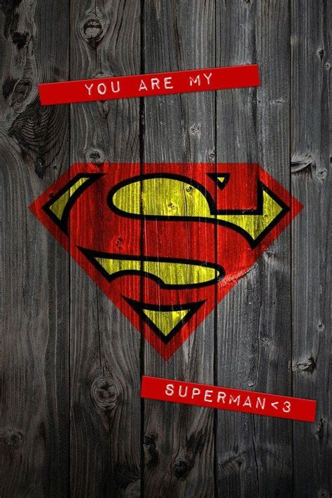You are my Superman wallpaper by Skate_boY - 97 - Free on